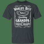 World's Best Number 1 Quality Grandpa T-shirt Jack Daniel's Tee VA05