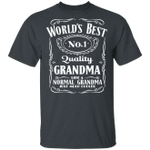 World's Best Number 1 Quality Grandma T-shirt Jack Daniel's Tee VA05