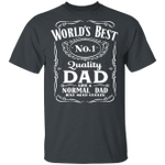 World's Best Number 1 Quality Dad T-shirt Jack Daniel's Tee VA05