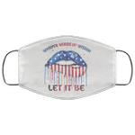 Whisper Words Of Wisdom Let It Be American Lips 4th Of July Face Mask MT05