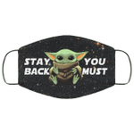 Baby Yoda Stay Back You Must Face Mask MT06