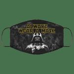 Darth Vader Always Wear A Mask Face Mask HA06