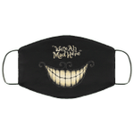 We're All Mad Here Cheshire Cat Face Mask HA06