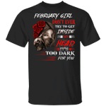 February Girl T-shirt Don't Ever Try To Get Inside My Head Tee