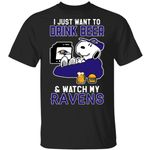 Ravens T-Shirt Just Want To Drink Beer & Watch Snoopy Tee HA08-Amazingfairy.com