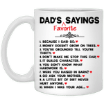 Dad's Favorite Sayings Mug Father's Day Gift VA05