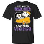 Vikings T-Shirt Just Want To Drink Beer & Watch Snoopy Tee HA08-Amazingfairy.com