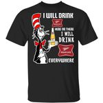 I Will Drink Miller High Life Here Or There T-shirt Cat In The Hat Beer Tee HA12-Amazingfairy.com