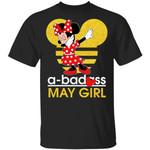 A Badass May Girl Minnie T-shirt Disney Birthday Tee MT12-Amazingfairy.com
