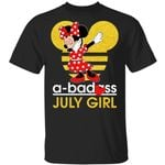 A Badass July Girl Minnie T-shirt Disney Birthday Tee MT12-Amazingfairy.com