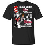 I Will Drink Coors Light Here Or There T-shirt Cat In The Hat Beer Tee HA12-Amazingfairy.com