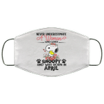 Never Underestimate A Woman Loves Snoopy Born In April Face Mask