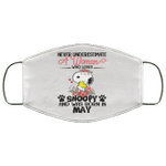Never Underestimate A Woman Loves Snoopy Born In May Face Mask