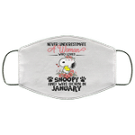 Never Underestimate A Woman Loves Snoopy Born In January Face Mask