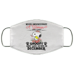 Never Underestimate A Woman Loves Snoopy Born In December Face Mask