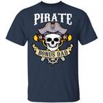Pirate Bonus Dad T-shirt Family Skull Captain Boating Tee