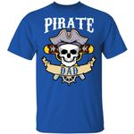 Pirate Dad T-shirt Family Skull Captain Boating Tee
