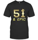 Shirt For Men Epic 51st Birthday Gift King Crown Tee