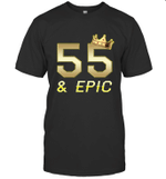 Shirt For Men Epic 55th Birthday Gift King Crown Tee