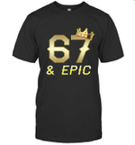 Shirt For Men Epic 67th Birthday Gift King Crown Tee