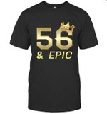 Shirt For Men Epic 56th Birthday Gift King Crown Tee