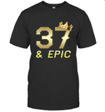 Shirt For Men Epic 37th Birthday Gift King Crown Tee