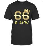 Shirt For Men Epic 66th Birthday Gift King Crown Tee