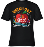 Watch Out 4th Grade Here I Come T-shirt Family For Kids Tee