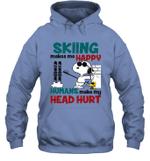 Joe Cool Snoopy Skiing Hoodie Sweatshirt Skiing Makes Me Happy
