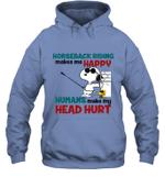 Snoopy Horseback Riding Hoodie Sweatshirt Horse Makes Me Happy
