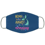 Born In August And Mermazing Face Mask Mermaid Birthday