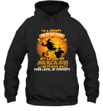 I'm A Grumpy Old Witch My Level Of Sarcasm Depends On Your Level Of Stupidity Hoodie Sweatshirt Halloween Tee