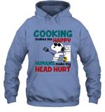 Joe Cool Snoopy Cooking Hoodie Sweatshirt Cooking Makes Me Happy