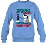 Joe Cool Snoopy Skiing Crewneck Sweatshirt Skiing Makes Me Happy