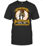 Don't Mess With Unclesaurus You'll Get Jurasskicked T-shirt Family Tee