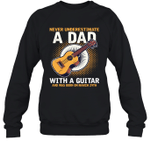 Never Underestimate A Dad With A Guitar Birthday March 29th Crewneck Sweatshirt Tee