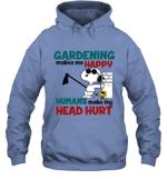 Joe Cool Snoopy Gardening Hoodie Sweatshirt Gardening Makes Me Happy