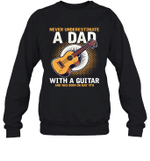 Never Underestimate A Dad With A Guitar Birthday May 9th Crewneck Sweatshirt Tee