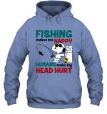 Joe Cool Snoopy Fishing Hoodie Sweatshirt Fishing Makes Me Happy