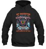 My Daughter Left Me Beautiful Memories Hoodie Sweatshirt Family Tee