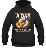 Never Underestimate A Dad With A Guitar Birthday March 18th Hoodie Sweatshirt Tee