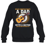 Never Underestimate A Dad With A Guitar Birthday March 8th Crewneck Sweatshirt Tee