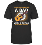 Never Underestimate A Dad With A Guitar Birthday March 28th T-shirt Tee