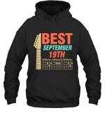 Best Guitar Dad Chords Birthday September 19th Hoodie Sweatshirt Tee