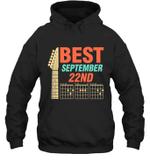 Best Guitar Dad Chords Birthday September 22nd Hoodie Sweatshirt Tee