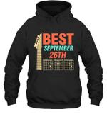 Best Guitar Dad Chords Birthday September 26th Hoodie Sweatshirt Tee