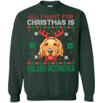 All I Want For Christmas Is Golden Retriever Sweatshirt Xmas Gift-99Paws-com