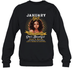 January Girl She Slays,She Prays She's Beautiful Birthday Crewneck Sweatshirt Tee