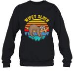 Sloth Funny Family Wifey Crewneck Sweatshirt
