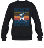Aren t Many Things I Love Than Baseball But Being Uncle Family Crewneck Sweatshirt